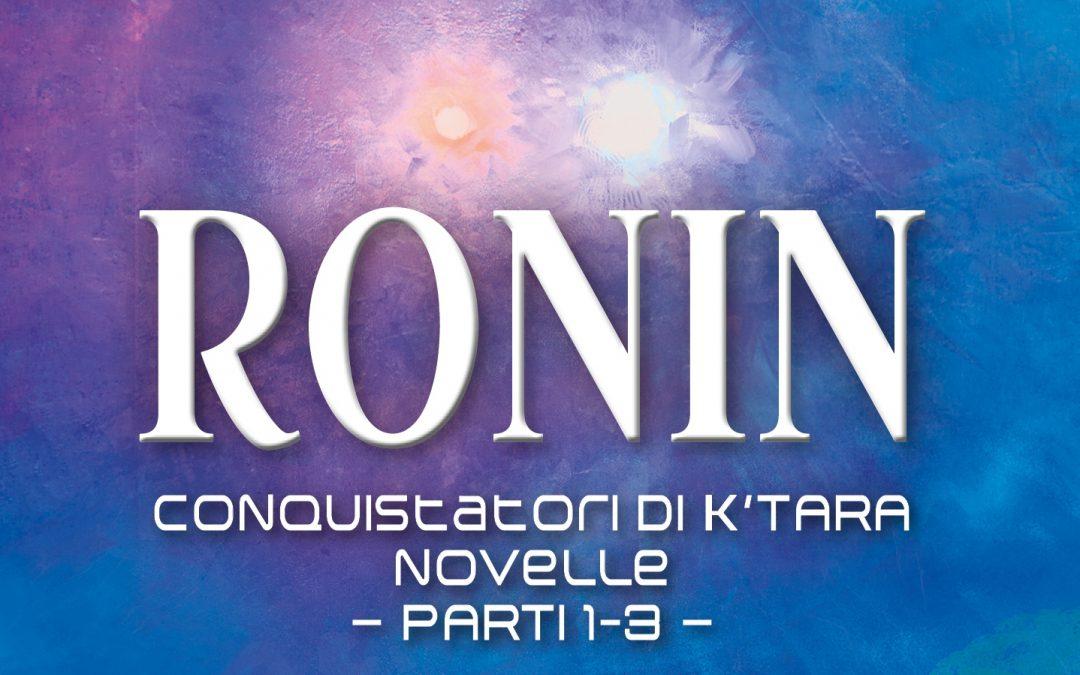 Prossimo lancio delle novelle Ronin