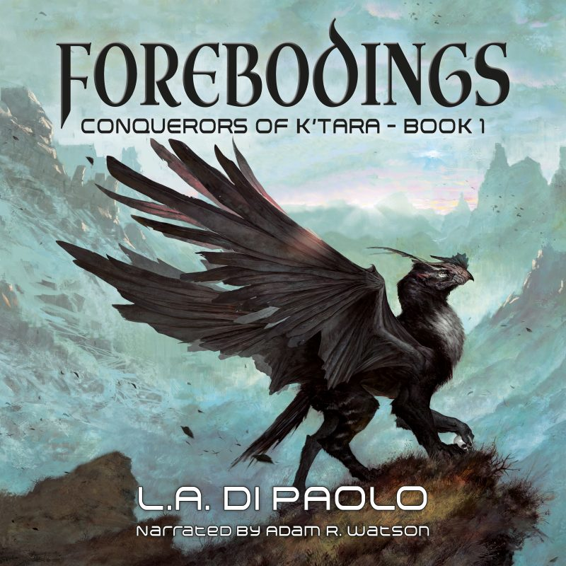 Forebodings – Conquerors of K'Tara Book 1 / Audiobook