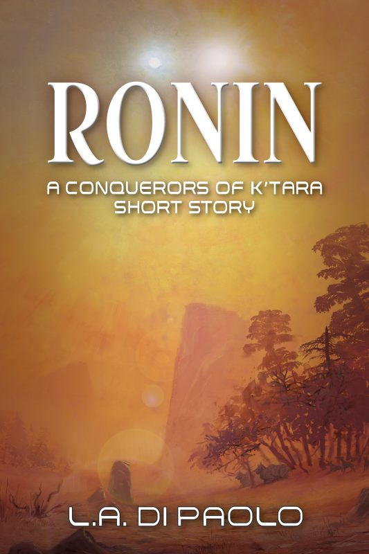 Ronin – A Conquerors of K'Tara Short Story Part 1